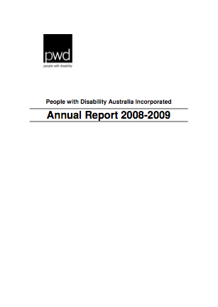 The People with Disability Australia logo appears on the left of the page. In the centre of the page are the words People with Disability Australia Incorporated. Underneath these words are the words Annual Report 2008-2009.