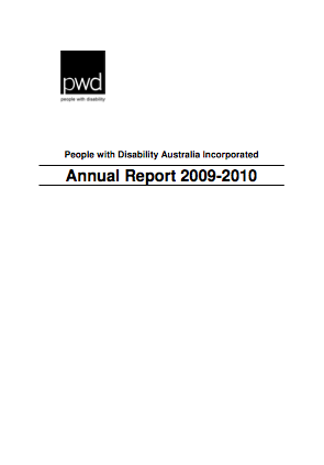 The People with Disability Australia logo appears on the top left of the page. In the centre of the page are the words People with Disability Australia Incorporated. Underneath these words are the words Annual Report 2009-2010.