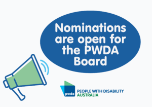 Nominations are open for the PWDA Board
